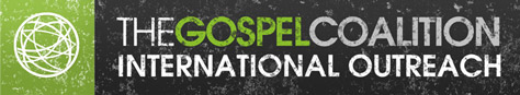 The Gospel Coalition International Outreach